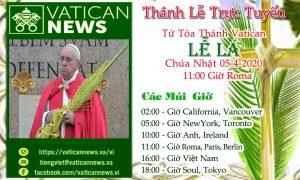 THÁNH LỄ TRỰC TUYẾN TỪ TÒA THÁNH VATICAN LỄ LÁ 05-4-2020